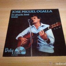 Discos de vinilo: JOSE MIGUEL OGALLA: EL ABUELO JOSÉ / IRENE SELLO POLIFONIA , JUAN MENA, LUIS TOVAR...FIRMADO. Lote 104068435