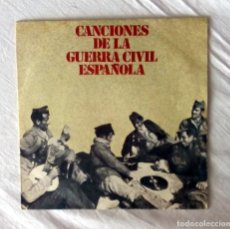 Discos de vinilo: VINILO SINGLE CANCIONES DE LA GUERRA CIVIL ESPAÑOLA. Lote 104079883