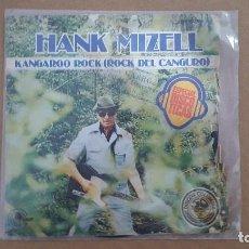 Discos de vinilo: SINGLE - HANK MIZELL - KANGAROO ROCK / SWEETIE PIE - CARNABY MO 1693 - 1977 - PROMO. Lote 104086439