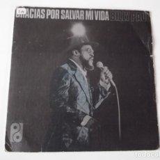 Discos de vinilo: BILLY PAUL - GRACIAS POR SALVAR MI VIDA. Lote 104088131