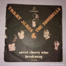 Discos de vinilo: TOMMY JAMES AND THE SHONDELLS - SWEET CHERRY WINE / BREAKAWAY. Lote 104098003