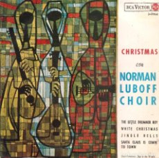 Discos de vinilo: NORMAN LUBOFF Y COROS - CHRISTMAS CON - THE LITTLE DRUMMER BOY + WHITE CHRISTMAS EP 1965 SPAIN. Lote 104099691