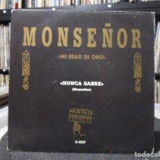 Discos de vinilo: MONSEÑOR - NUNCA SABRE . Lote 104112415