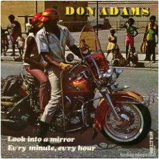 Discos de vinilo: DON ADAMS – LOOK INTO A MIRROR / EV'RY MINUTE, EV'RY HOUR - SG SPAIN 1971 - BELTER 07-934. Lote 104116163