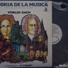 Discos de vinilo: REGALA-TE MÚSICA CLÁSICA: *HISTORIA DE LA MÚSICA* -BACH-VIVALDI-. Lote 104116495