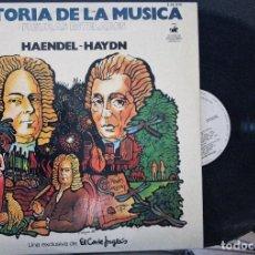 Discos de vinilo: REGALA-TE MÚSICA CLÁSICA: *HISTORIA DE LA MÚSICA* -HAENDEL-HAYDN-. Lote 104116615