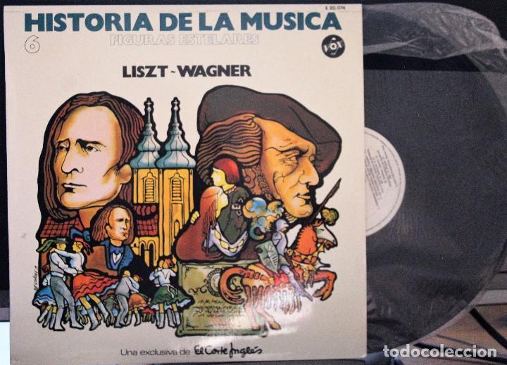 REGALA-TE MÚSICA CLÁSICA: *HISTORIA DE LA MÚSICA* -LISTZ-WAGNER- (Música - Discos de Vinilo - Maxi Singles - Clásica, Ópera, Zarzuela y Marchas)