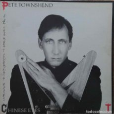 Discos de vinilo: PETE TOWNSHEND. CHINESE EYES. LP ESPAÑA PROMOCIONAL CON FUNDA INTERIOR CON LETRAS.. Lote 104120803