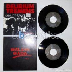 Discos de vinilo: DELIRIUM TREMENS ?– LAINO ILUNAK + BALDIN BADA ?– HILIK. LOTE DE 2 SINGLES SELLO OIHUKA. Lote 104135463
