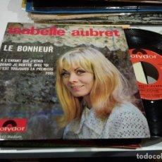 Discos de vinilo: EP ISABELLE AUBRET LE BONHEUR EX/EX. Lote 104144731