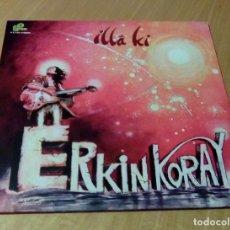 Discos de vinilo: ERKIN KORAY - ?LLÁ KI (LP REEDICIÓN) NUEVO. Lote 137498542