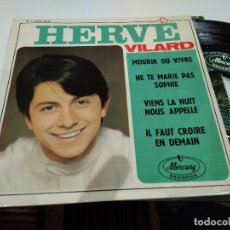 Discos de vinilo: EP HERVE VILARD MORIR OU VIVRE VG++. Lote 104178499