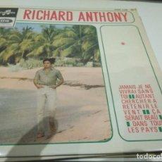 Discos de vinilo: EP RICHARD ANTHONY JAMAIS JE NE VIVRAI SANS TOI VG++. Lote 104181367