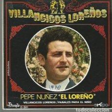 Discos de vinilo: PEPE NUÑEZ EL LOREÑO SINGLE SELLO EKIPO AÑO 1970 EDITADO EN ESPAÑA VILLANCICOS. Lote 104181863