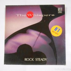 Discos de vinilo: THE WHISPERS. - ROCK STEADY. MAXI SINGLE. TDKDA24. Lote 104186611