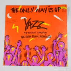 Discos de vinilo: THE ONLY WAY IS UP. YAZZ AND THE PLASTIC POPULATION. THE BAM BAM REMIXES. MAXI-SINGLE. TDKDA24. Lote 104188211