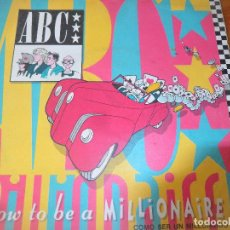 Discos de vinilo: ABC - HOW TO BE A MILLIONAIRE/ HOW TO BE A BILLIONAIRE. Lote 104189435
