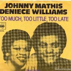 Discos de vinilo: JOHNNY MATHIS DENIECE WILLIAMS - SINGLE 1978. Lote 104189503