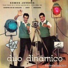 Discos de vinilo: DUO DINAMICO - SOMOS JOVENES - EP DE VINILO - SELLO VERDE. Lote 104195299