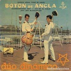 Discos de vinilo: DUO DINAMICO - QUINCE AÑOS TIENE MI AMOR - EP DE VINILO. Lote 104195543