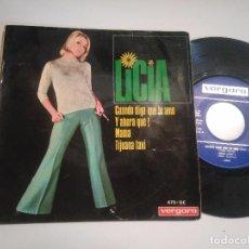 Discos de vinilo: EP-LICIA-CUANDO DIGO QUE TE AMO-1967-SPAIN-. Lote 104195775