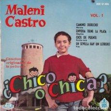 Discos de vinilo: MALENI CASTRO CAMNA DERECHO - EP RARO DE VINILO - CHICA YE YE - BSO CHICO O CHICA VOL 1. Lote 104198435
