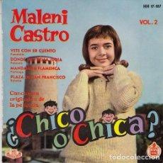 Discos de vinilo: MALENI CASTRO - VETE CON ER CUENTO - EP RARO DE VINILO - CHICA YE YE - BSO CHICO O CHICA VOL 2. Lote 104198615