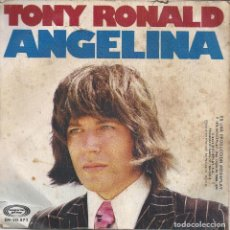 Discos de vinilo: TONY RONALD - ANGELINA. Lote 104208447