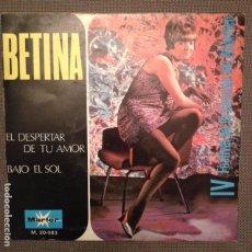 Discos de vinilo: BETINA: EL DESPERTAR DE TU AMOR / BAJO EL SOL. MARFER 1969 SG. Lote 104209123