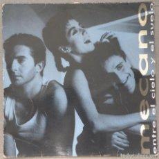 Discos de vinilo: VINILO - LP MECANO - ENTRE EL CIELO Y EL SUELO - 1986. Lote 104214331