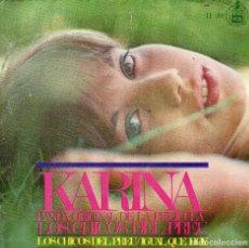 Discos de vinilo: KARINA - SINGLE 1967 - LOS CHICOS DEL PREU + 1. Lote 104239955