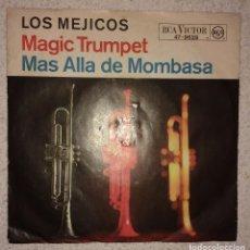 Discos de vinilo: LOS MEJICOS. MÁGIC TRUMPET. MÁS ALLÁ DE MOMBASA . Lote 104240847
