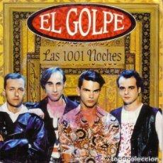 Discos de vinilo: EL GOLPE - LAS 1001 NOCHES - SINGLE PROMO SPAIN 1991. Lote 104258027