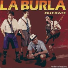 Discos de vinilo: LA BURLA - QUEDATE (SINGLE ESPAÑOL, MAREJADA RECORDS 1991). Lote 104266103