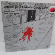 Discos de vinilo: ENTIERRO PARA FEDERICO GARCIA LORCA. POEMA Y TEXTOS RAFAEL GOMEZ MONTERO. ZAFIRO 1977. Lote 104267667