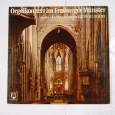 Discos de vinilo: ORGELKONZERT IM FREIBURGER MUNSTER AN DEN VIER MUNSTERORGELN LUDWIG DOERR. TDKDA24. Lote 104268435