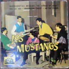 Discos de vinilo: LOS MUSTANG. QUINIENTAS MILLAS. REGAL 1962. SEDL 19.302. FUNDA: DESGASTE EN BORDES ESCRITA. . Lote 104270963