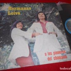 Discos de vinilo: HERMANAS LEIVA A LOS PIONEROS DEL CHAMAME LP 1977 NH...ES ARGENTINA ARGENTINA. Lote 104274943