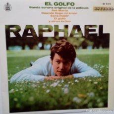 Discos de vinilo: RAPHAEL- EL GOLFO- BANDA SONORA ORIGINAL- LP1969- VINILO EXC. ESTADO.. Lote 104277079