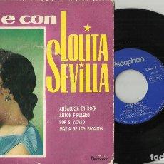 Discos de vinilo: BAILE CON LOLITA SEVILLA EP ANDALUCIA EN ROCK + 3 ESPAÑA 1962 ESCUCHADO-LEER DESCRIPCION. Lote 104277671