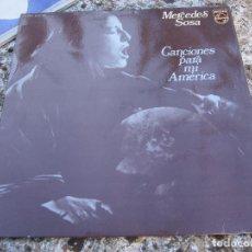 Discos de vinilo: LP , MERCEDES SOSA , CANCIONES PARA MI AMERICA , 1973. Lote 104280171