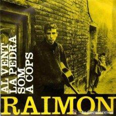 Discos de vinilo: RAIMON – RAIMON (I) - AL VENT + 3 TEMAS - EP SPAIN 1963 . Lote 104281027
