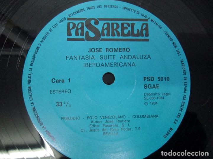 Discos de vinilo: JOSE ROMERO. FANTASIA SUITE ANDALUZA- IBEROAMERICANA. PASARELA 1984. LP VINILO. VER FOTOGRAFIAS - Foto 4 - 104281227