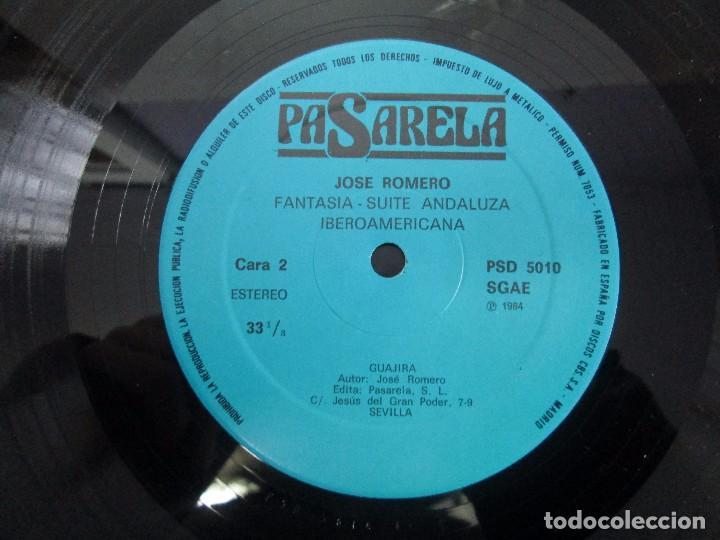 Discos de vinilo: JOSE ROMERO. FANTASIA SUITE ANDALUZA- IBEROAMERICANA. PASARELA 1984. LP VINILO. VER FOTOGRAFIAS - Foto 6 - 104281227