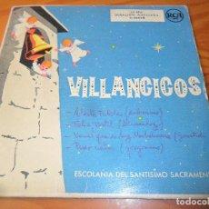 Discos de vinilo: CORO ESCOLANIA DEL SANTISIMO SACRAMENTO- VILLANCICOS:ADESTE FIDELES/ FELIZ PORTAL +2- EP 50'S. Lote 104286883
