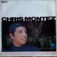 Discos de vinilo: CHRIS MONTEZ. MOMENTO A MOMENTO + 3. EP ESPAÑA. Lote 104287299