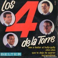 Discos de vinilo: LOS 4 DE LA TORRE, EP, VEN A BAILAR EL HULLY - GULLY + 3, AÑO 1964. Lote 104293307