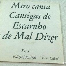 Discos de vinilo: MIRO - CANTA CANTIGAS DE ESCARNHO E DE MAL DIZER - EP SPAIN 1969 - EDIGSA/XISTRAL XIS 8-N. Lote 104293567