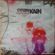 Discos de vinilo: CITIZEN KAIN : BODY BOMBSHELL [ESP 2006]. Lote 104293979