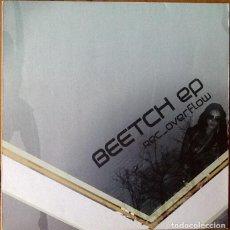 Discos de vinilo: REC_OVERFLOW : BEETCH EP [ESP 2007] 12'. Lote 104297535